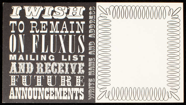 Sign-up card for remaining on Fluxus mailing list.  Black printing on white card stock.